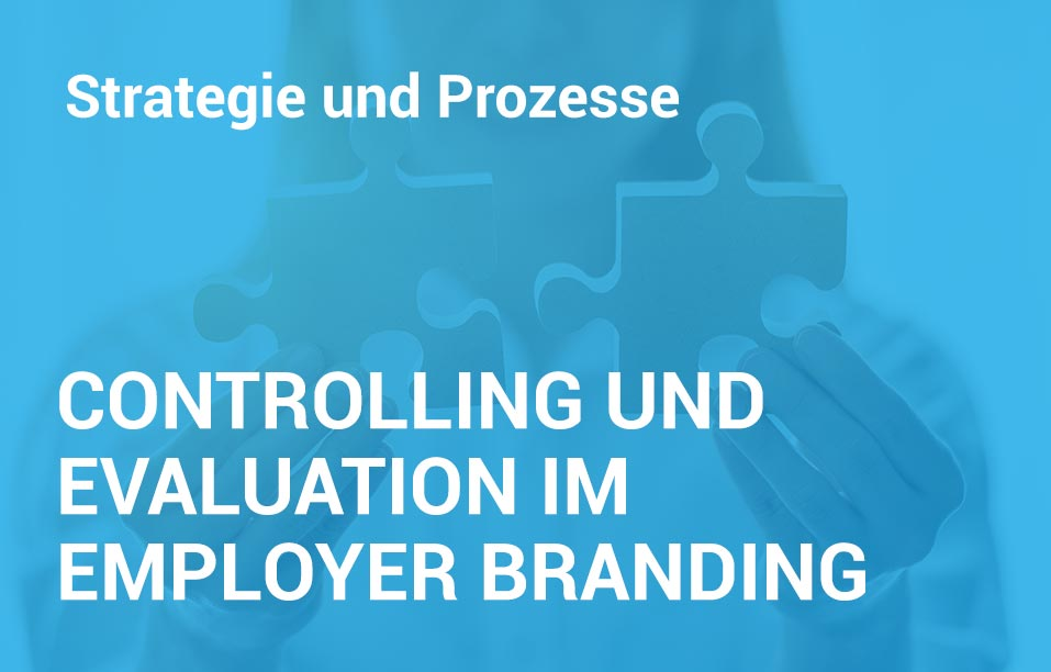Employer Branding Campus-Seminar - Controlling und Evaluation im Employer Branding