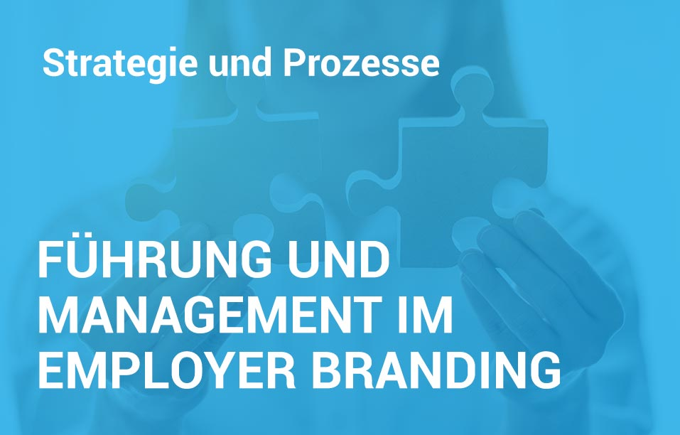 Employer Branding Campus-Seminar - Führung und Management im Employer Branding