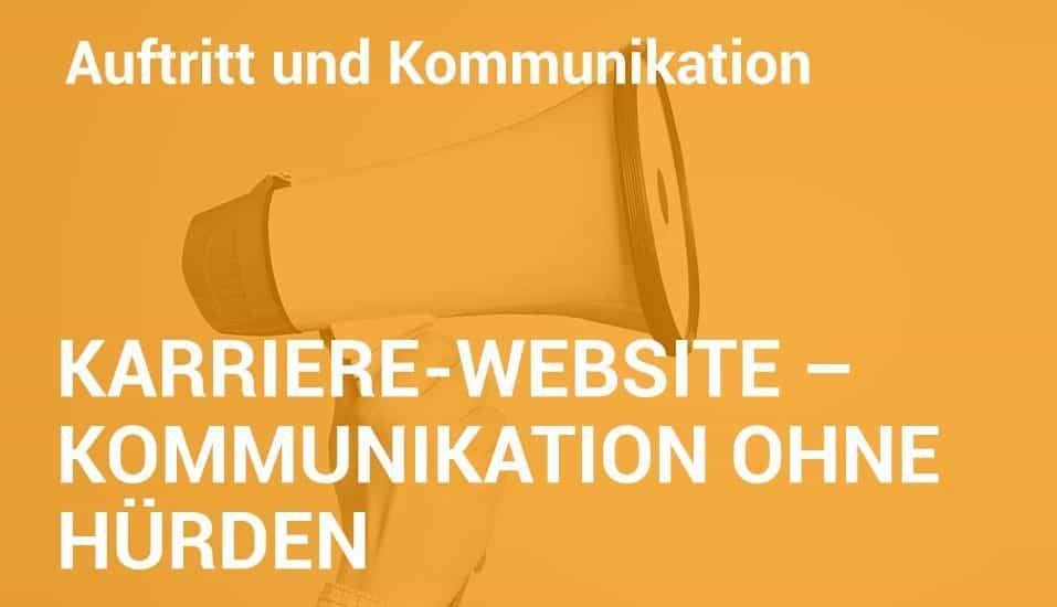 Employer Branding Campus-Seminar - Karriere-Website – Kommunikation ohne Hürden