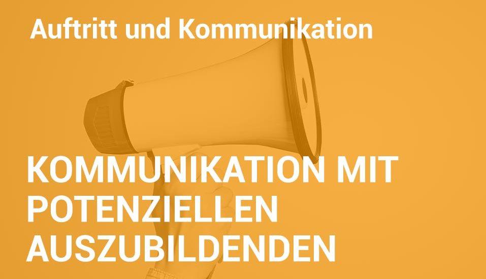 Employer Branding Campus-Seminar - Kommunikation mit potenziellen Auszubildenden