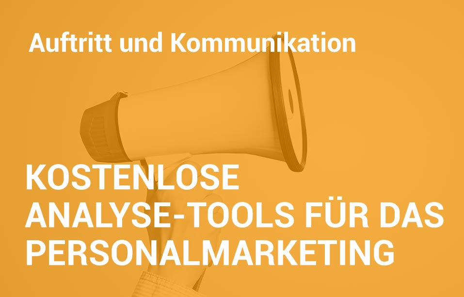Employer Branding Campus-Seminar - Kostenlose Analyse-Tools für da Personalmarketing