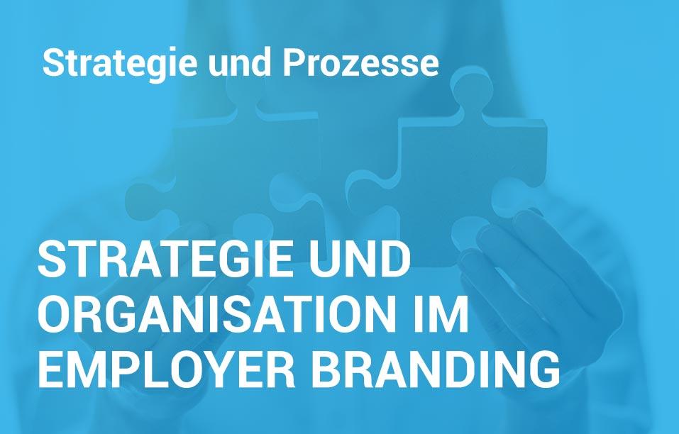 Employer Branding Campus-Seminar - Strategie und Organisation im Employer Branding