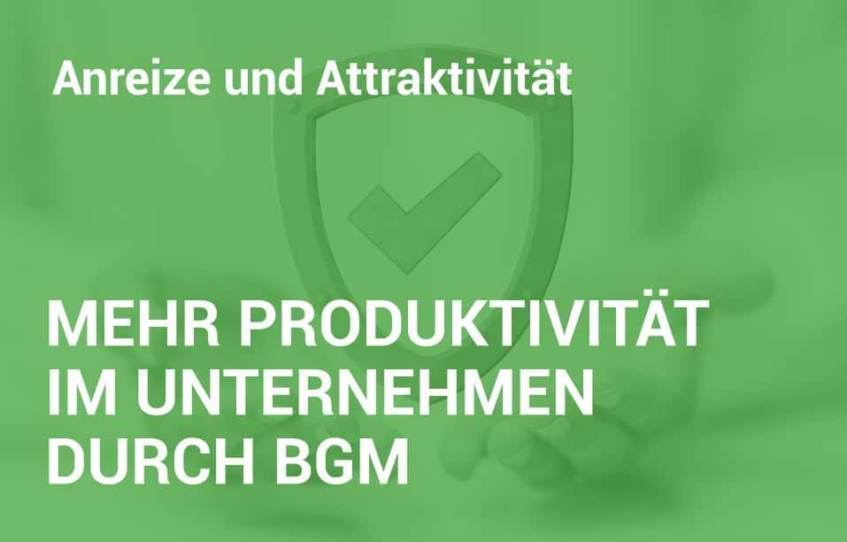 Employer Branding Campus - Seminar - Mehr Produktivität im Unternehmen durch BGM