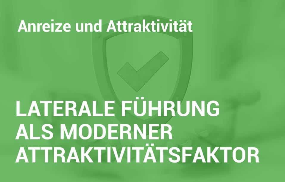 Employer-Branding-Campus - Seminar - Laterale Führung als moderner Attraktivitätsfaktor